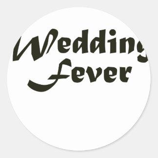 Wedding Fever Round Sticker