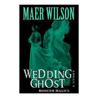 Wedding Ghost Poster