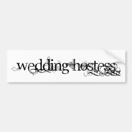 Wedding Hostess Bumper Stickers