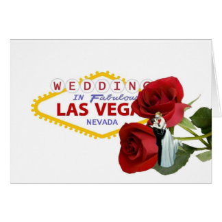 WEDDING In Fabulous Las Vegas Red Roses with Bride Greeting Card