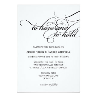 Wedding Invitation | To Have To Hold