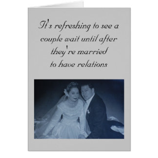 Wedding - It's refreshing to see a couple wait ... Card