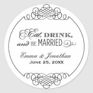 Wedding Monogram | Eat Drink & Be Married Classic Round Sticker