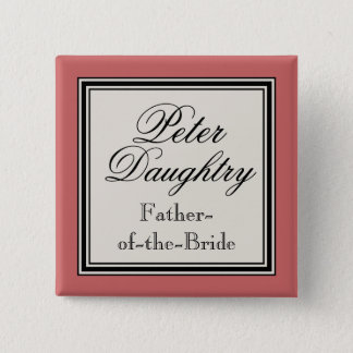 Wedding Party Name Tags -  Father of the Bride 15 Cm Square Badge
