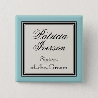 Wedding Party Name Tags - Sister of the Groom 15 Cm Square Badge