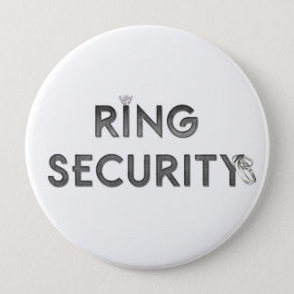 "Wedding ""RING SECURITY"" 10 Cm Round Badge"