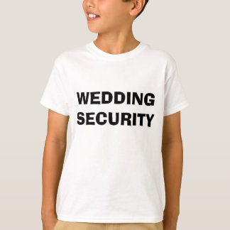 Wedding Security T-shirt