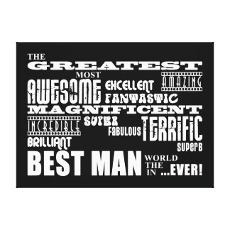 Wedding Thank You Best Men Greatest Best Man Gallery Wrapped Canvas