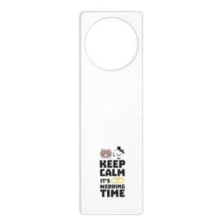 wedding time keep calm Zitj0 Door Hanger