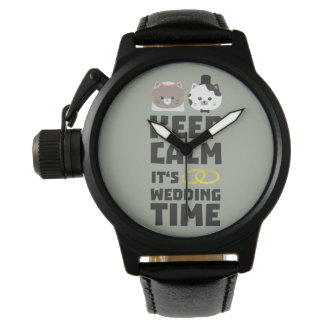 wedding time keep calm Zitj0 Watch