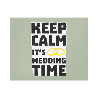 wedding time keep calm Zw8cz Canvas Print
