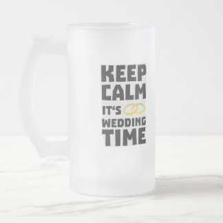wedding time keep calm Zw8cz Frosted Glass Beer Mug