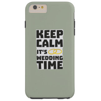 wedding time keep calm Zw8cz Tough iPhone 6 Plus Case