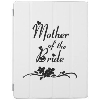 Weddings Mother of the Bride iPad Cover