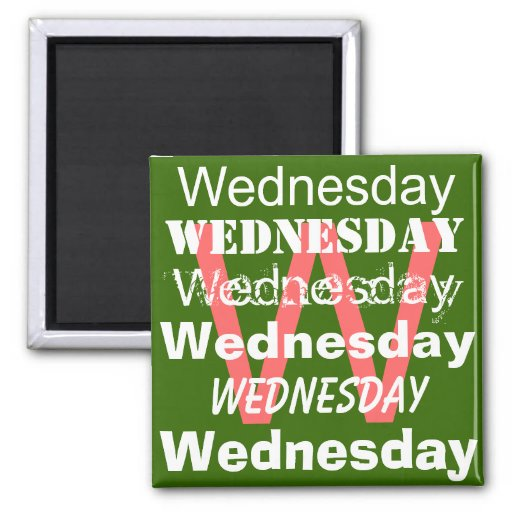 Wednesday Business  Day of the week Magnet Refrigerator Magnet