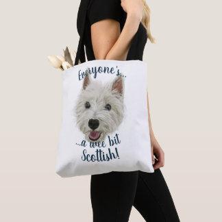 Wee Westie Terrier, Everyone's Scottish! Tote Bag