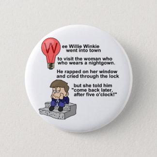 Wee Willie Winkie 6 Cm Round Badge
