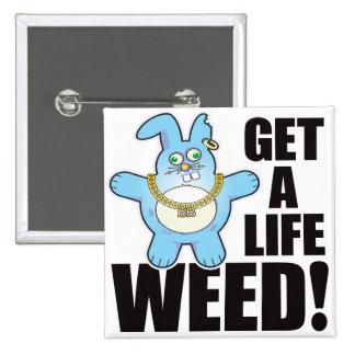 Weed Bad Bun Life 15 Cm Square Badge