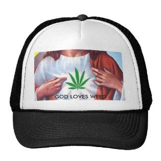 weEd GOD!!!!, GOD LOVES WEED Trucker Hats