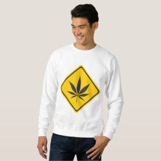 WEED SIGN SWEATSHIRT