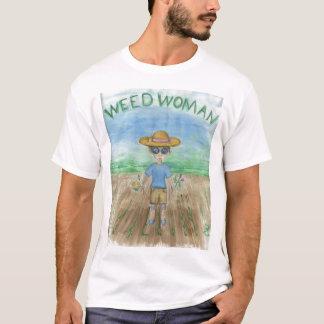 Weed Woman T-Shirt