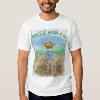 Weed Woman Tee Shirts