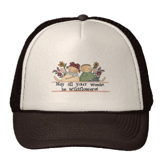 Weeds Be Wildflowers Tshirts and Gifts Hat
