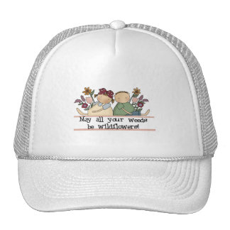 Weeds Be Wildflowers Tshirts and Gifts Hats