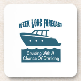 Week Forecast Cruising With A Chance Of Drinking Coaster