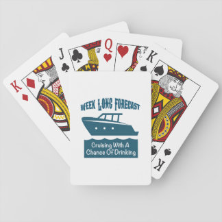 Week Forecast Cruising With A Chance Of Drinking Playing Cards