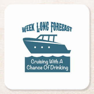 Week Forecast Cruising With A Chance Of Drinking Square Paper Coaster