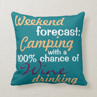 Weekend Forecast: Camping / Glamping & Wine Cushion