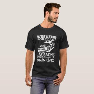 WEEKEND FORECAST CAR RACING T-Shirt