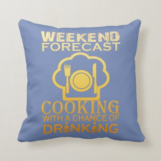 WEEKEND FORECAST COOKING CUSHION