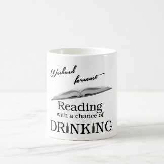 Weekend Forecast: Reading .... Coffee Mug
