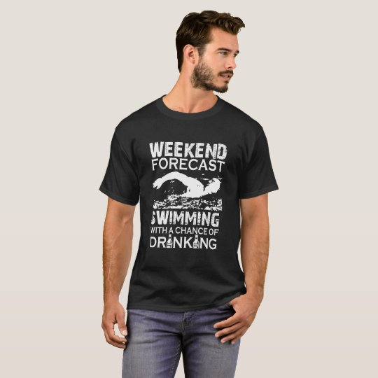 WEEKEND FORECAST SWIMMING T-Shirt