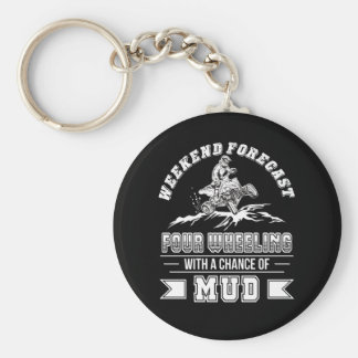 Weekend Four Wheeling With Chance Of Mud Key Ring
