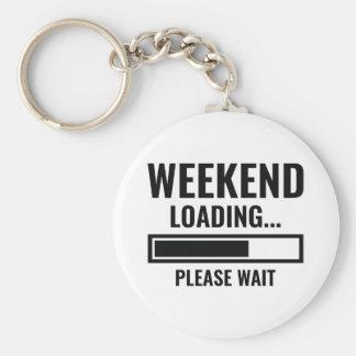 Weekend Loading Key Ring