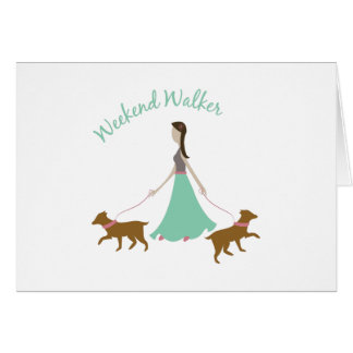 Weekend Walker Greeting Card