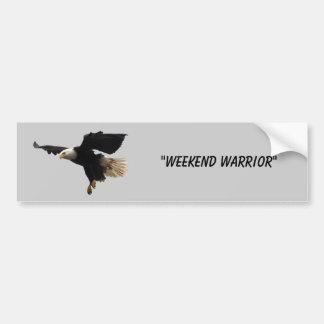 """Weekend Warrior"" Bumper Sticker"
