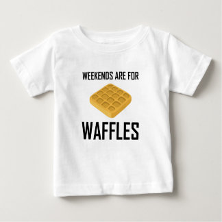 Weekends Are For Waffles Baby T-Shirt