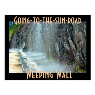 Weeping Wall, Going-to-the-sun-road Postcard