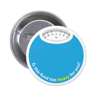 Weight & Health Conscious 6 Cm Round Badge
