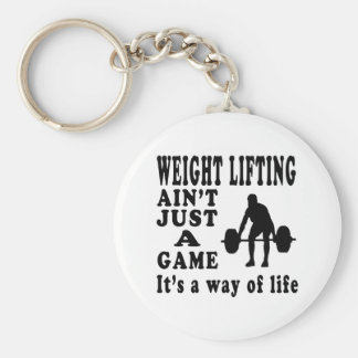 Weight Lifting Ain't Just A Game It's A Way Of Lif Key Chain