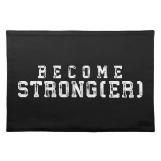 Weight Lifting Inspiration - Become Stronger - Gym Placemat