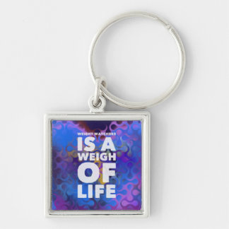 Weight Watchers is a Weigh of Life Keychain