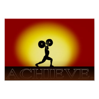 "Weightlifter's Sunset  ""Achieve"" Poster"