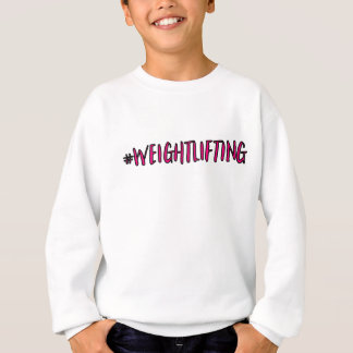 Weightlifting Design Sweatshirt