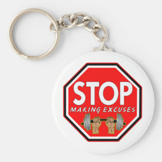 Weightlifting Stop Making Excuses Basic Round Button Key Ring