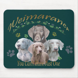 Weimaraner Can't Have Just One Mouse Pad